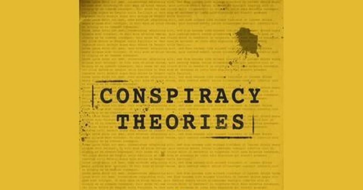 Craziest conspiracy theories
