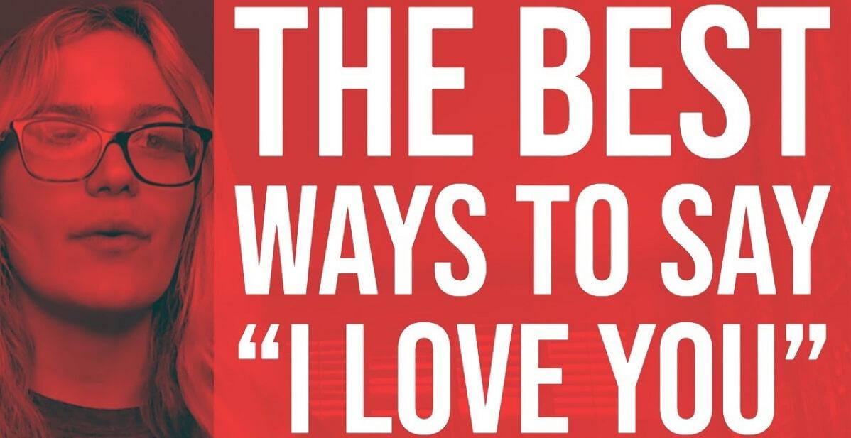 cheesy ways to say I love you