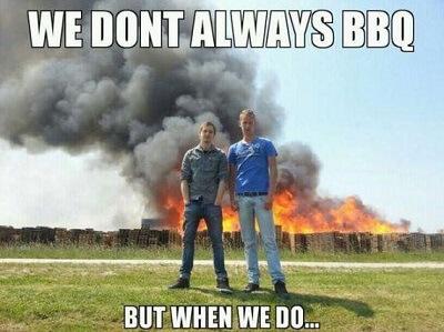 dont always bbq